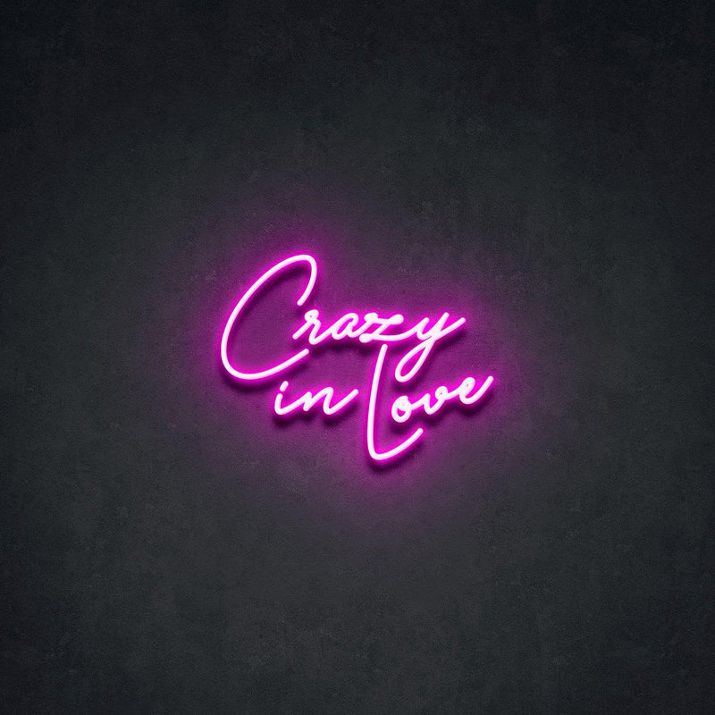 'Crazy in Love ' Neon Sign-Neon Beach