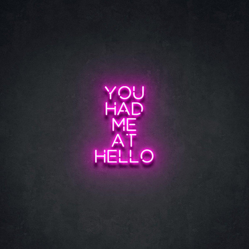 'You Had Me At Hello' Neon Sign-Neon Beach