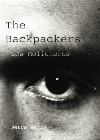 The Backpackers/ Los Mochileros • Petra Barth signed