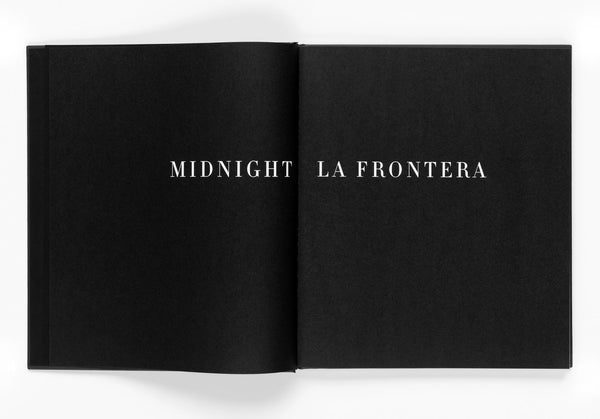 Midnight La Frontera • Ken Light - Signed and limited edition
