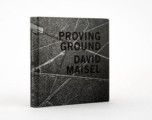 Proving Ground • David Maisel SIGNED