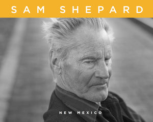 New Mexico • Sam Sheppard (with photographs by Ed Ruscha)