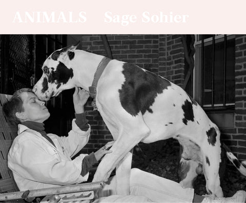 Animals • Sage Sohier (signed)
