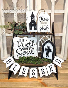 Tiered Tray Decor Farmhouse Signs - kitchen wall decor farmhouse - Mini Signs - It is well with my soul - Faith based Home Decor - Then sings my Soul - Scripture Signs - Hymn Sign - Blessed Decor