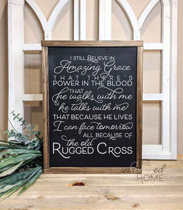 Amazing Grace Sign • Hymn Wood Sign • The Old Rugged Cross Sign • Because He Lives Sign • Amazing Grace How Sweet The Sound Sign • I Still Believe in Amazing Grace Sign • i still believe in amazing grace wall art