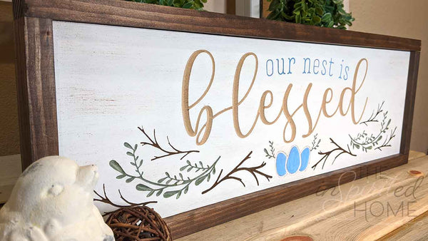 Our Nest Is Blessed Wood Sign