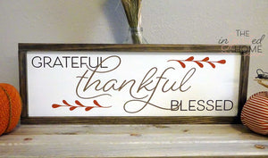 Thankful Grateful Blessed - Christian wood signs