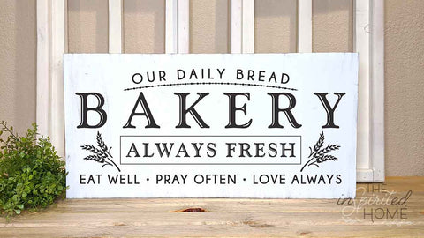 Our Daily Bread Sign