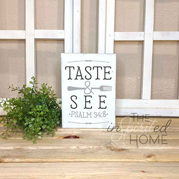 Taste And See That The Lord is Good - Kitchen Decor