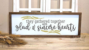 They Gathered Together with Glad and Sincere Hearts - Thanksgiving Decor