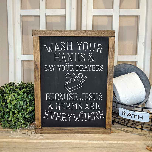 Kids Bathroom Sign • Jesus and Germs Sign • Germs Are Everywhere • Wash Your Hands Sign • Say Your Prayers Décor