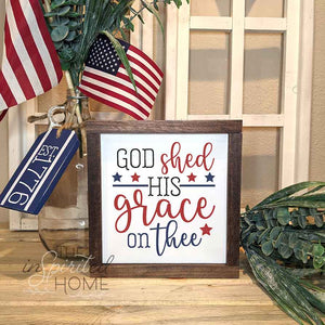 Patriotic Sign God Shed His Grace on Thee