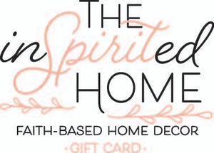 The Inspirited Home •Gift Card•