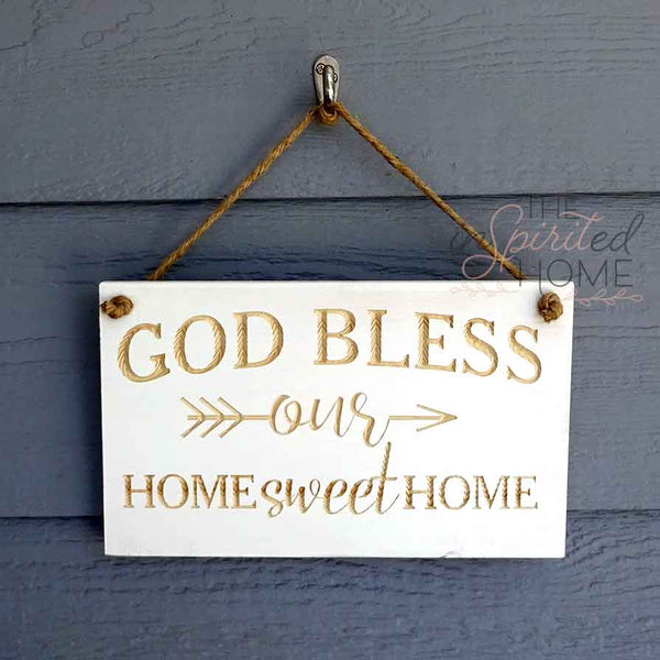 God Bless Our Home Sweet Home - Porch Decor