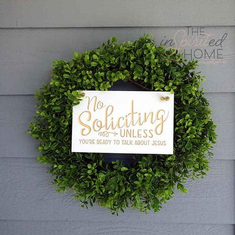 No Soliciting - Porch Decor