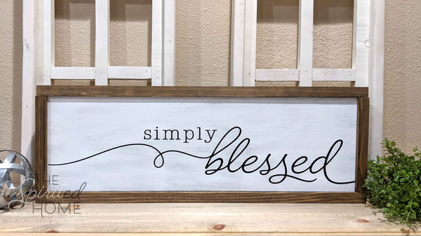 Simply Blessed Wood Plaque Sign - The Inspirited Home