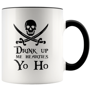 """Drink Up Me Hearties - Yo Ho"" Coffee Mug"