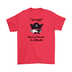 """arrrgh Means I Love You"" in Pirate!"
