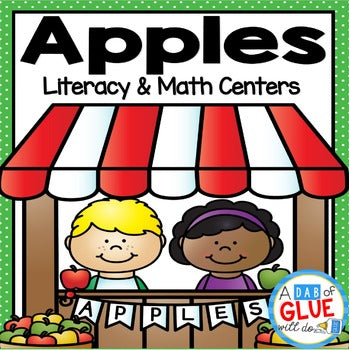 Apples: Literacy and Math Centers