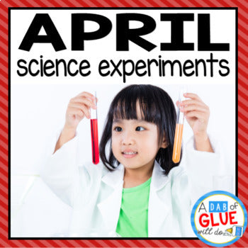 Kindergarten Science Experiments for April