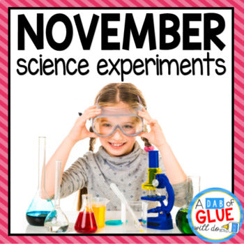 Kindergarten Science Experiments for November
