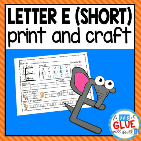 Short Vowel Letter E Activities: Uppercase Letter Craft and Alphabet Worksheet