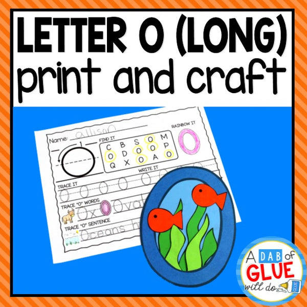 Long Vowel Letter O Activities: Uppercase Letter Craft and Alphabet Worksheet