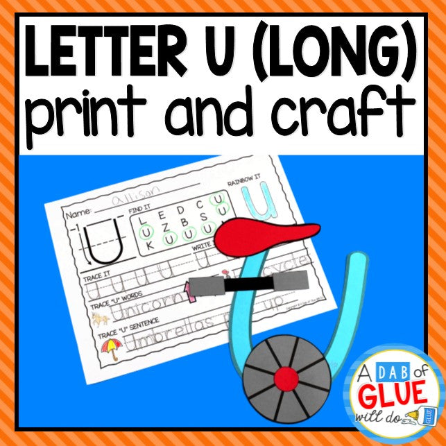 Long Vowel Letter U Activities: Uppercase Letter Craft and Alphabet Worksheet