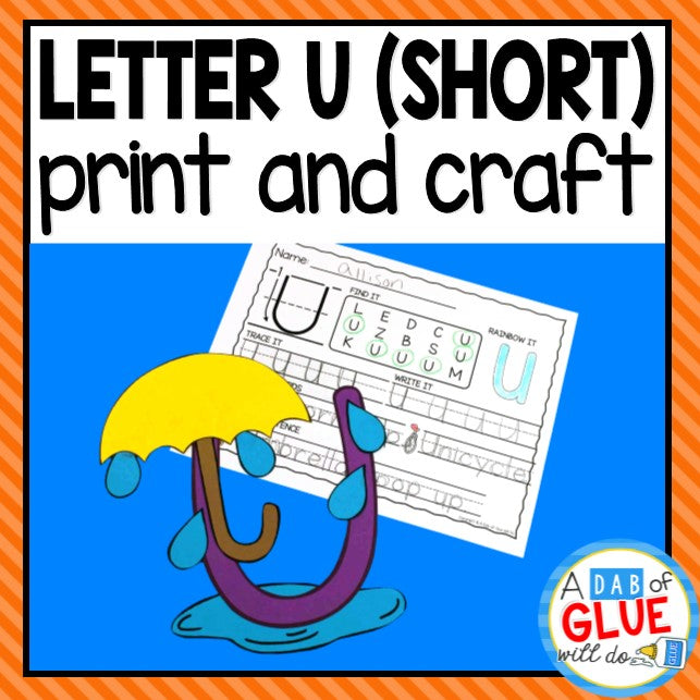 Short Vowel Letter U Activities: Uppercase Letter Craft and Alphabet Worksheet
