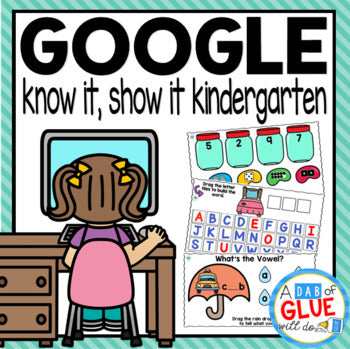Know It, Show It Google Classroom Distance Learning for KINDERGARTEN {Growing} Bundle