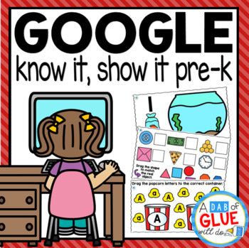 Know It, Show It - Google Classroom Distance Learning for PRE-K Bundle