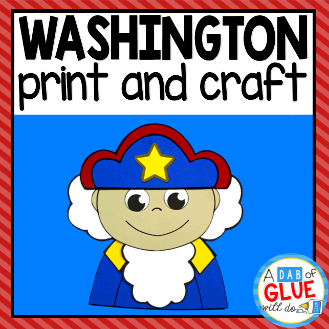 George Washington President's Day Craft and Creative Writing