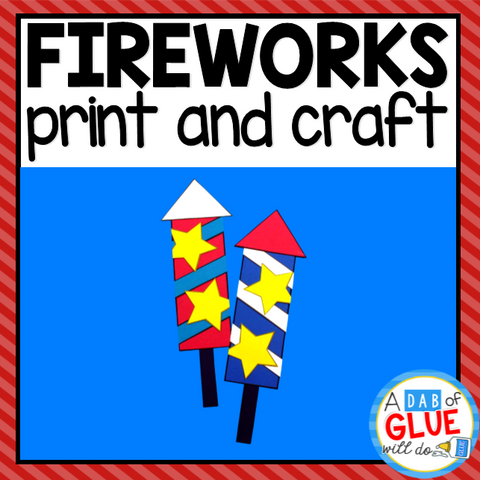 4th of July Fireworks Activity Craft and Creative Writing