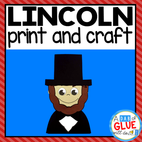 Abraham Lincoln President's Day Paper Craft Activity and Creative Writing