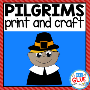 Thanksgiving Pilgrim Paper Craft Activity and Creative Writing