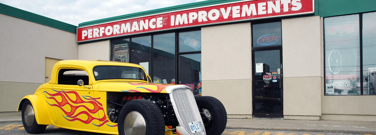 Performance Improvements Brampton - Proudly Canadian since 1964, Lowest Prices, Prices in CAD, No Duties or Fees, 30 Day Return.