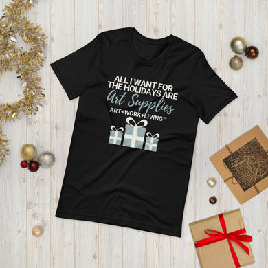 All I Want for the Holidays Short-Sleeve T-Shirt