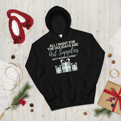 All I Want for the Holidays Hoodie