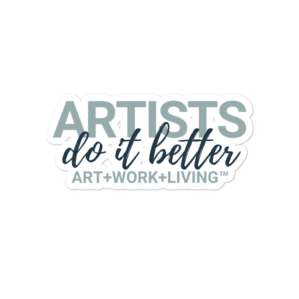 Artists do it Better Sticker