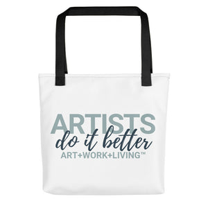 Artists do it Better Tote Bag