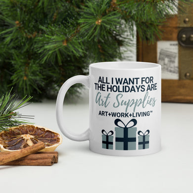 All I Want for the Holidays Mug
