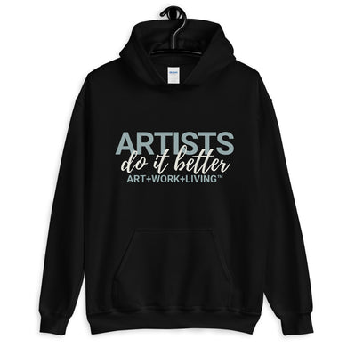 Artists do it Better Hoodie
