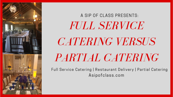 Full Service Catering Vs. Partial Catering