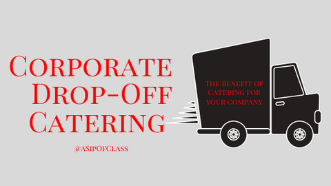 Corporate drop off catering Washington DC