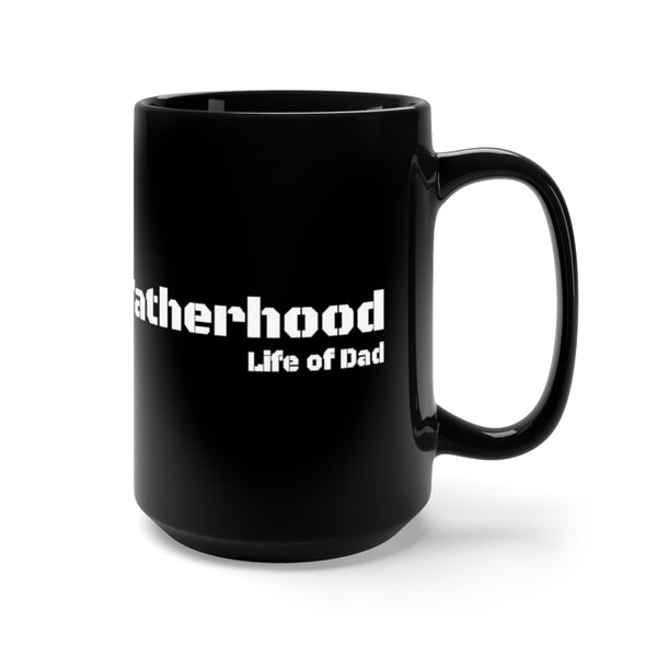Life of Dad - Fatherhood Mug