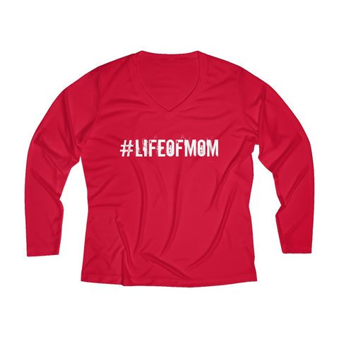 #LIFEOFMOM Long Sleeve Performance V-neck Tee