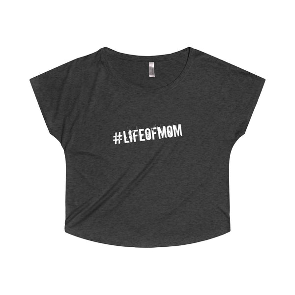 #LIFEOFMOM Dolman Top