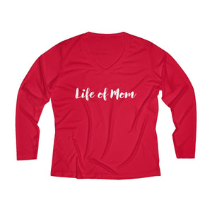 Life of Mom Long Sleeve Performance V-neck Tee