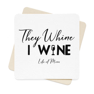 They Whine, I Wine Square Paper Coaster Set (6pcs)