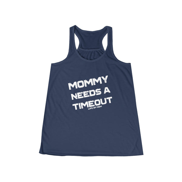 Mommy Needs A Timeout Tank Top